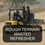 Rough Terrain Masted Lift Truck Refresher Operator Training Classroom Course